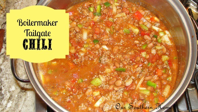 Boilermaker Tailgate Chili - Our Southern Home