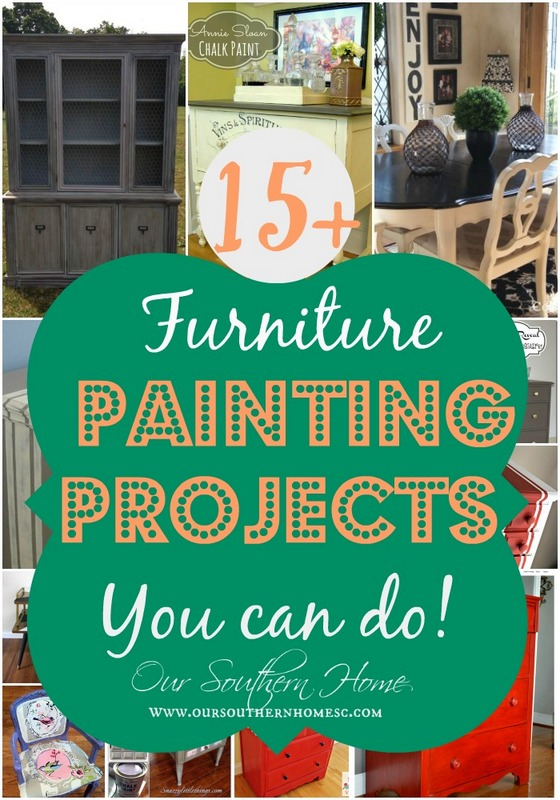 15+ Furniture Painting Projects You Can Do via Our Southern Home #chalkpaint #furniturepainting #thrifty