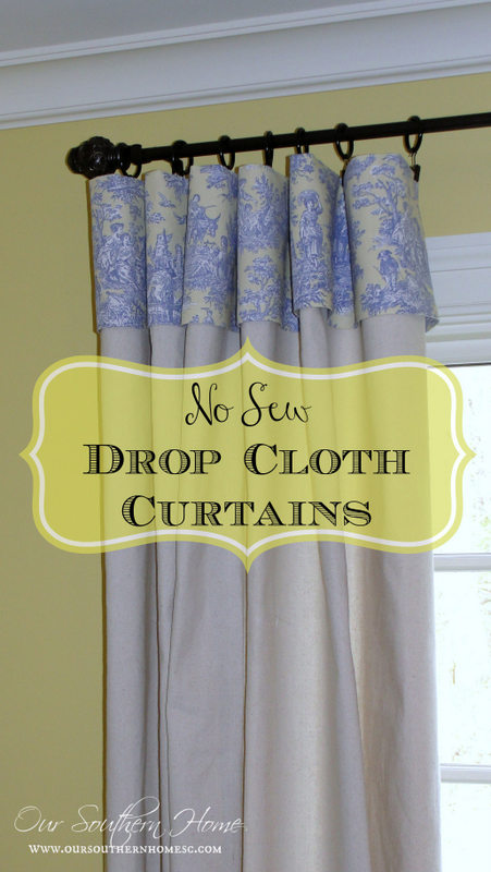 No sew drop cloth curtains with removable toile topper from Our Southern Home #nosewcurtains #dropclothcurtains #windowtreatments