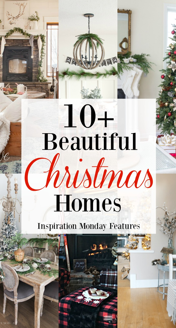 Over 10 Beautiful Christmas Homes that are the features from Inspiration Monday Link Party! #christmas #christmashomes #christmasdecor